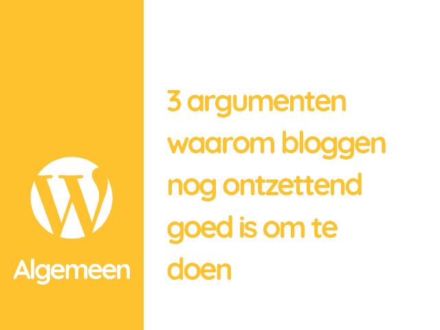 Waarom bloggen zo goed werkt